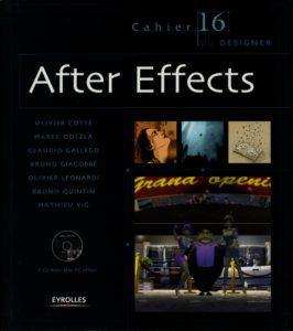 Olivier COTTE - Cahiers du designer 14 After Effects