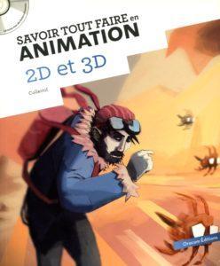 Olivier COTTE - Savoir tout faire en animation 2D et 3D