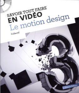 Olivier COTTE - Savoir tour faire en vidéo, le motion design
