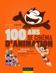 Olivier COTTE - 100 ans de cinéma d'animation