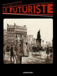 Olivier Cotte / Jules Stromboni - Le futuriste