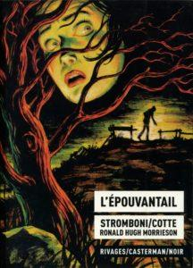 Olivier Cotte / Jules Stromboni - L'épouvantail, 2012